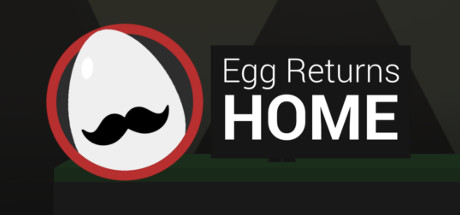 Egg Returns Home Banner