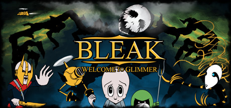BLEAK: Welcome to Glimmer Banner