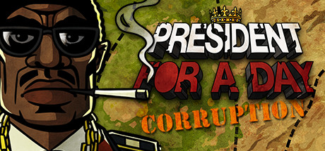 President for a Day - Corruption Banner