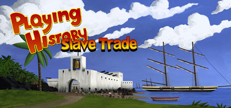 Playing History 2 - Slave Trade Banner