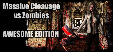 Massive Cleavage vs Zombies: Awesome Edition Banner