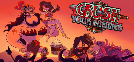 Crush Your Enemies Banner