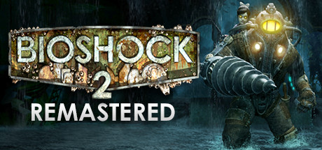 BioShock 2 Remastered Banner