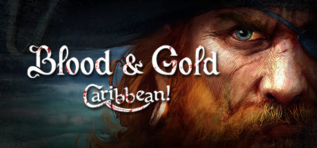 Blood & Gold: Caribbean! Banner