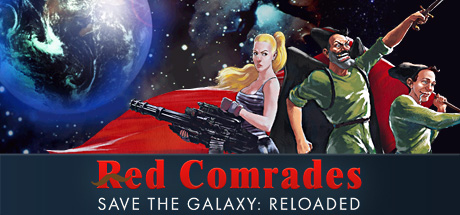 Red Comrades Save the Galaxy: Reloaded Banner