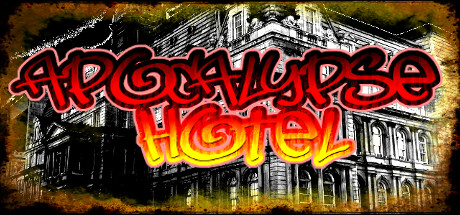 Apocalypse Hotel - The Post-Apocalyptic Hotel Simulator! Banner