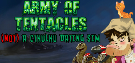 Army of Tentacles: (Not) A Cthulhu Dating Sim Banner