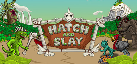 Hatch and Slay Banner