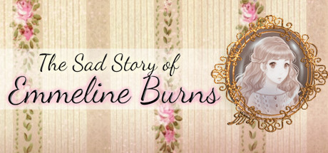 The Sad Story of Emmeline Burns Banner