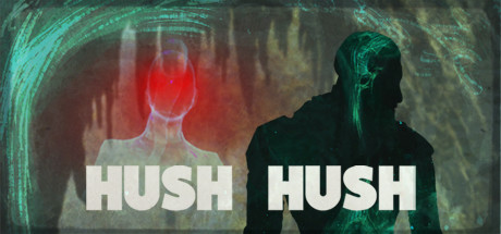 Hush Hush - Unlimited Survival Horror Banner