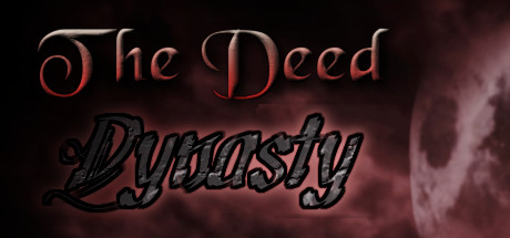 The Deed: Dynasty Banner