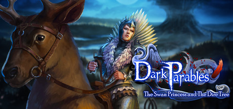 Dark Parables: The Swan Princess and The Dire Tree Collector