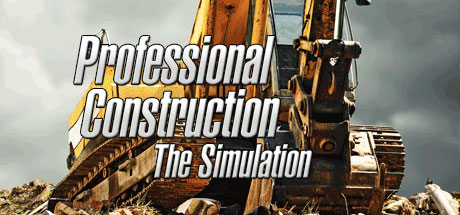 Professional Construction - The Simulation Banner