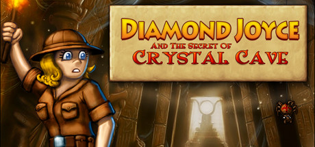 Diamond Joyce and the Secrets of Crystal Cave Banner