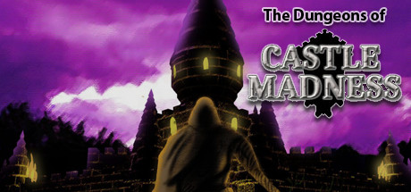 The Dungeons of Castle Madness Banner