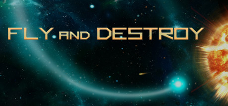 Fly and Destroy Banner