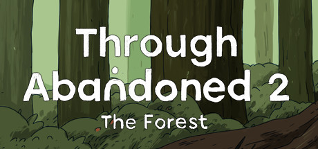 Through Abandoned 2. The Forest Banner