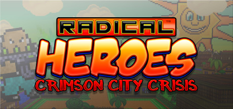 Radical Heroes: Crimson City Crisis Banner
