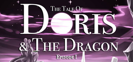 The Tale of Doris and the Dragon - Episode 1 Banner